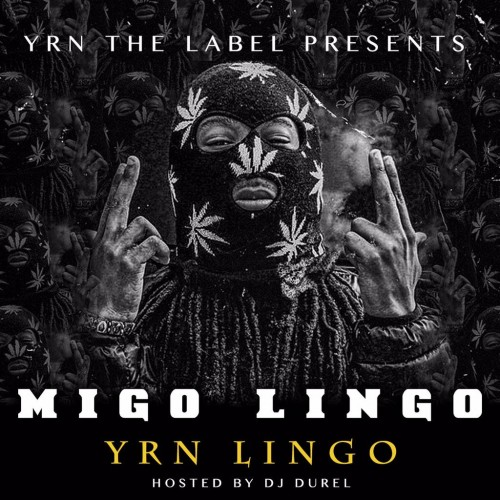 Download : Migos & YRN Lingo – Migo Lingo | Moody Without Music