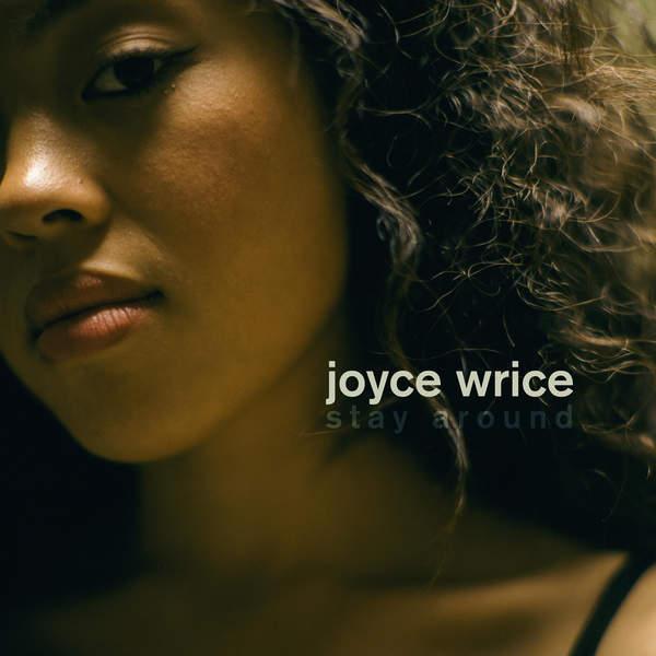 Joyce-Wrice-Stay-Around