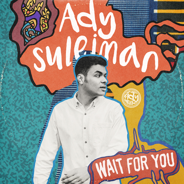 ady-suleiman-wait-for-you