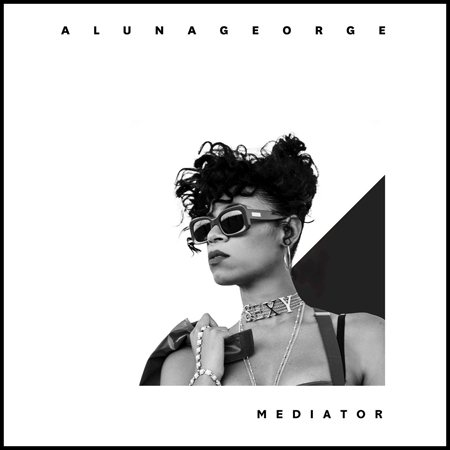 AlunaGeorge-Mediator
