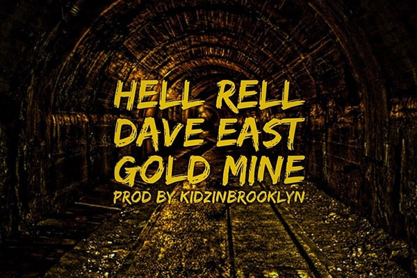 hell-rell-dave-east-gold-mine2
