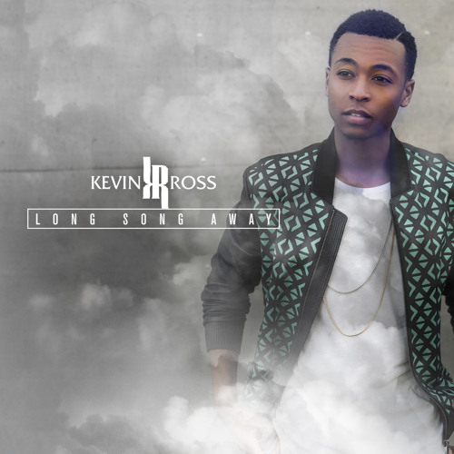 Kevin-Ross-Long-Song-Away