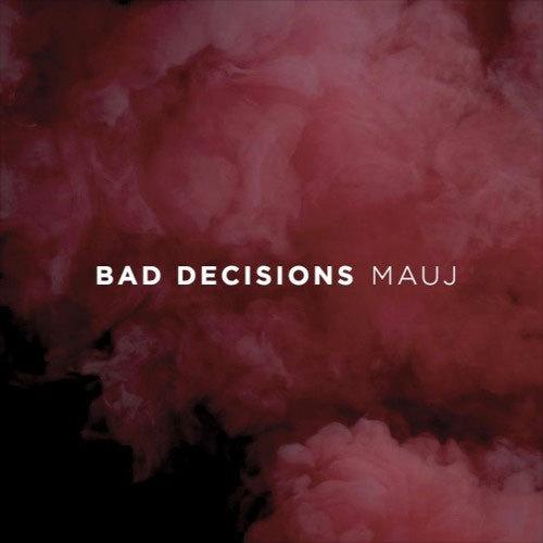 mauj-bad-decisions