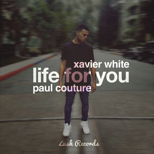 xavier-white-life-for-you